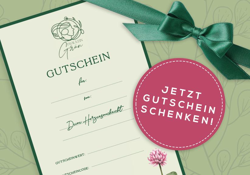 Gutschein schenken - Fräulein Grün